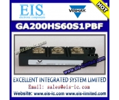 China GA200HS60S1PBF - VISHAY - 'Half-Bridge' IGBT INT-A-PAK (Standard Speed IGBT), 200 A factory